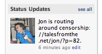 Facebook status: Jon is routing around censorship